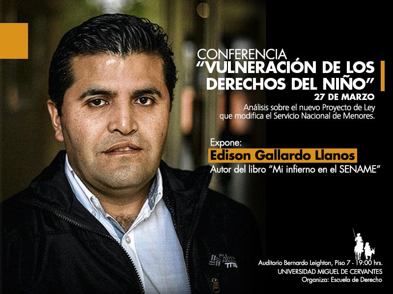 """Edison Gallardo Llanos conversa sobre """"VULNERACIÓN DE LOS DERECHOS DEL NIÑO"""""""